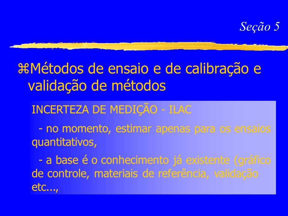 Métodos de ensaio e de calibração e validação de métodos