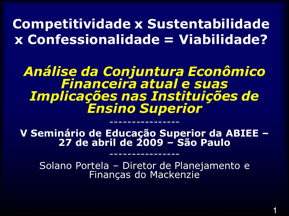 Competitividade x Sustentabilidade x Confessionalidade = Viabilidade