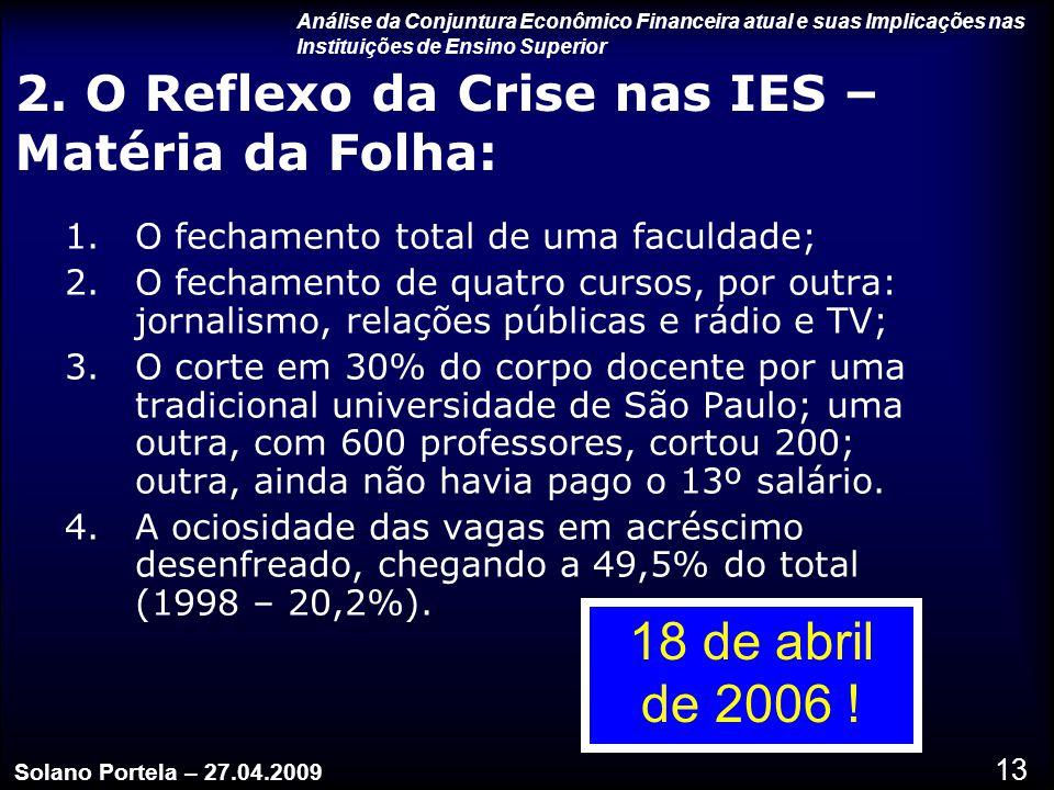 2. O Reflexo da Crise nas IES – Matéria da Folha: