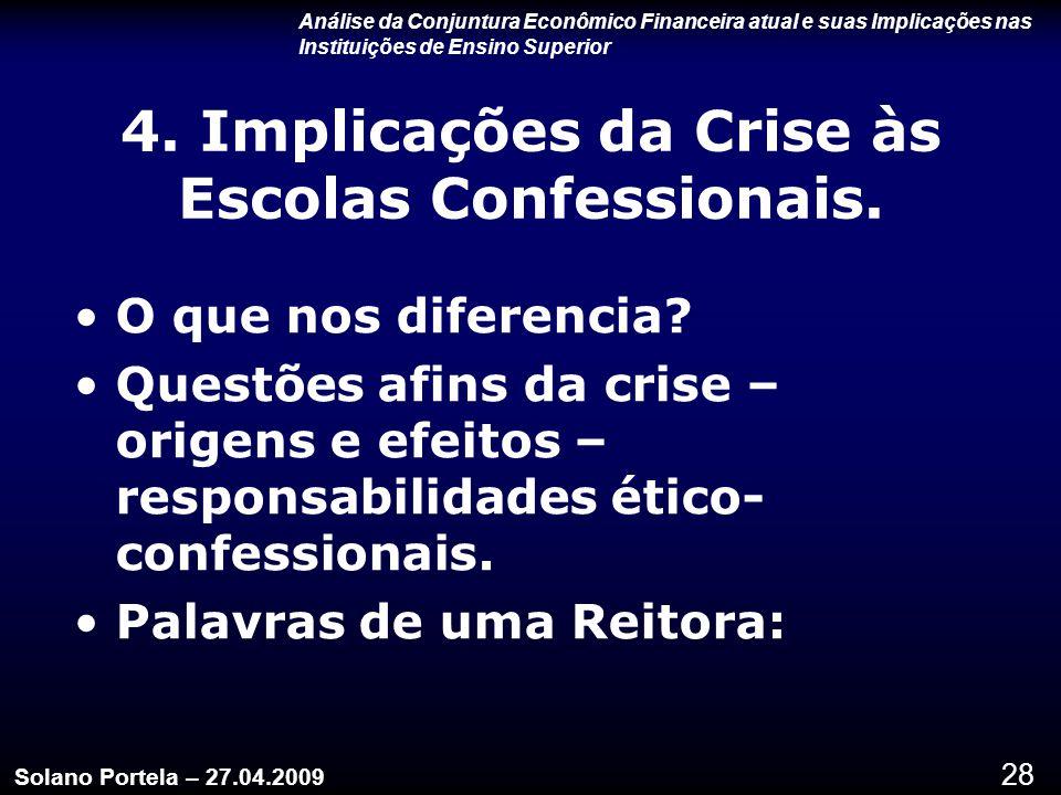 4. Implicações da Crise às Escolas Confessionais.