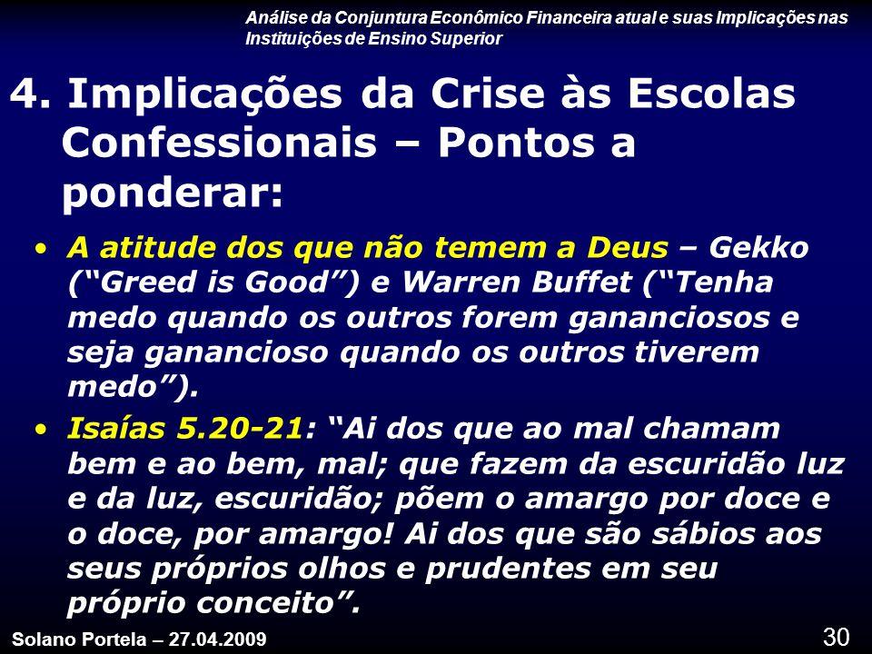 4. Implicações da Crise às Escolas Confessionais – Pontos a ponderar: