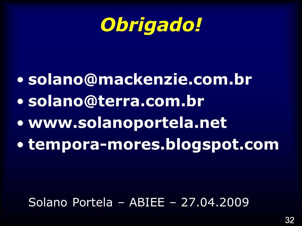 Obrigado! solano@mackenzie.com.br solano@terra.com.br