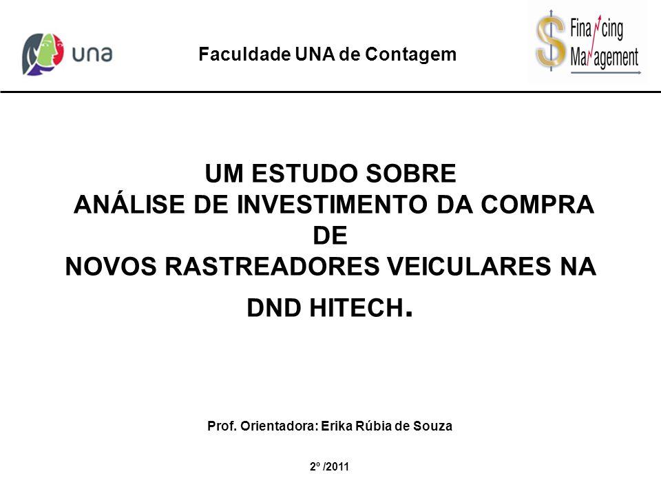 Faculdade UNA de Contagem Prof. Orientadora: Erika Rúbia de Souza