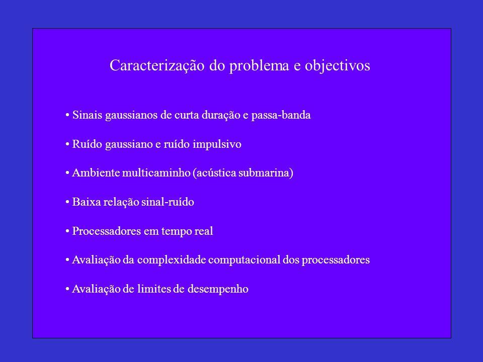 Caracterização do problema e objectivos