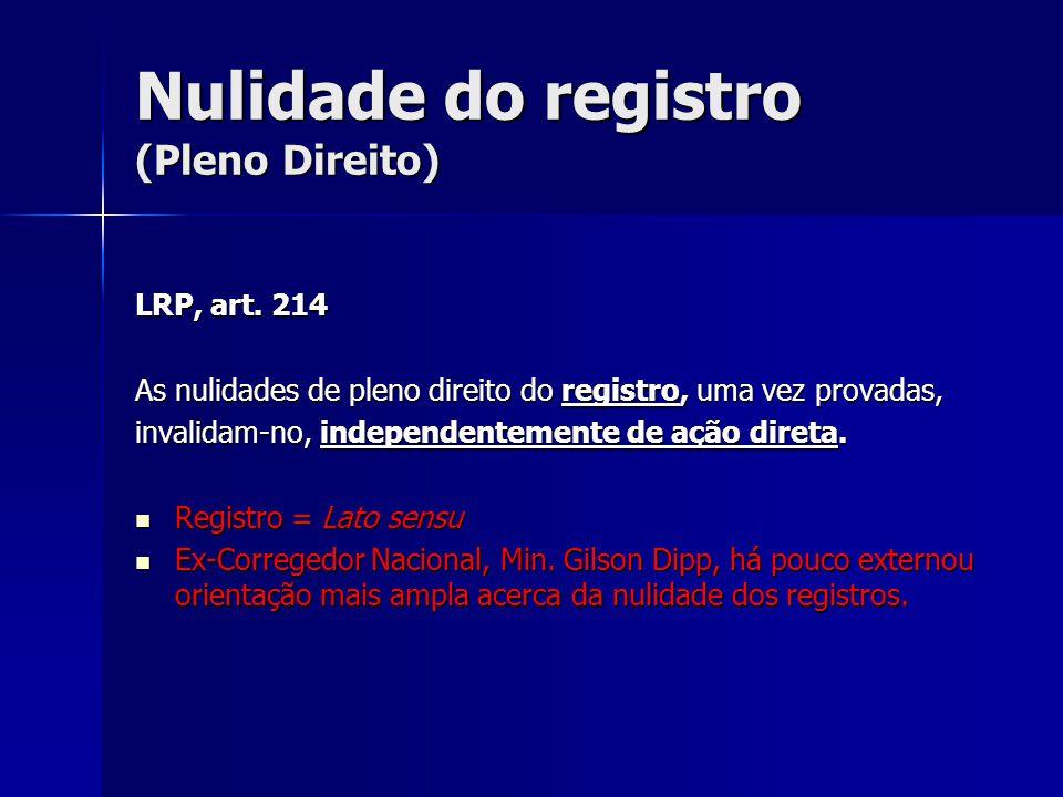 Nulidade do registro (Pleno Direito)