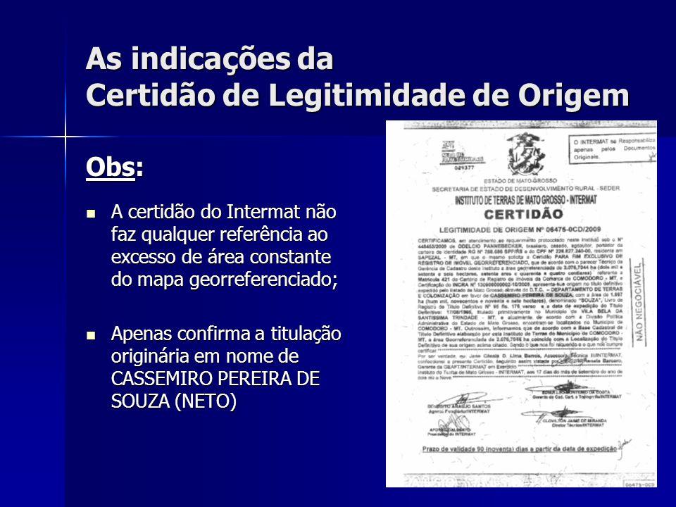As indicações da Certidão de Legitimidade de Origem