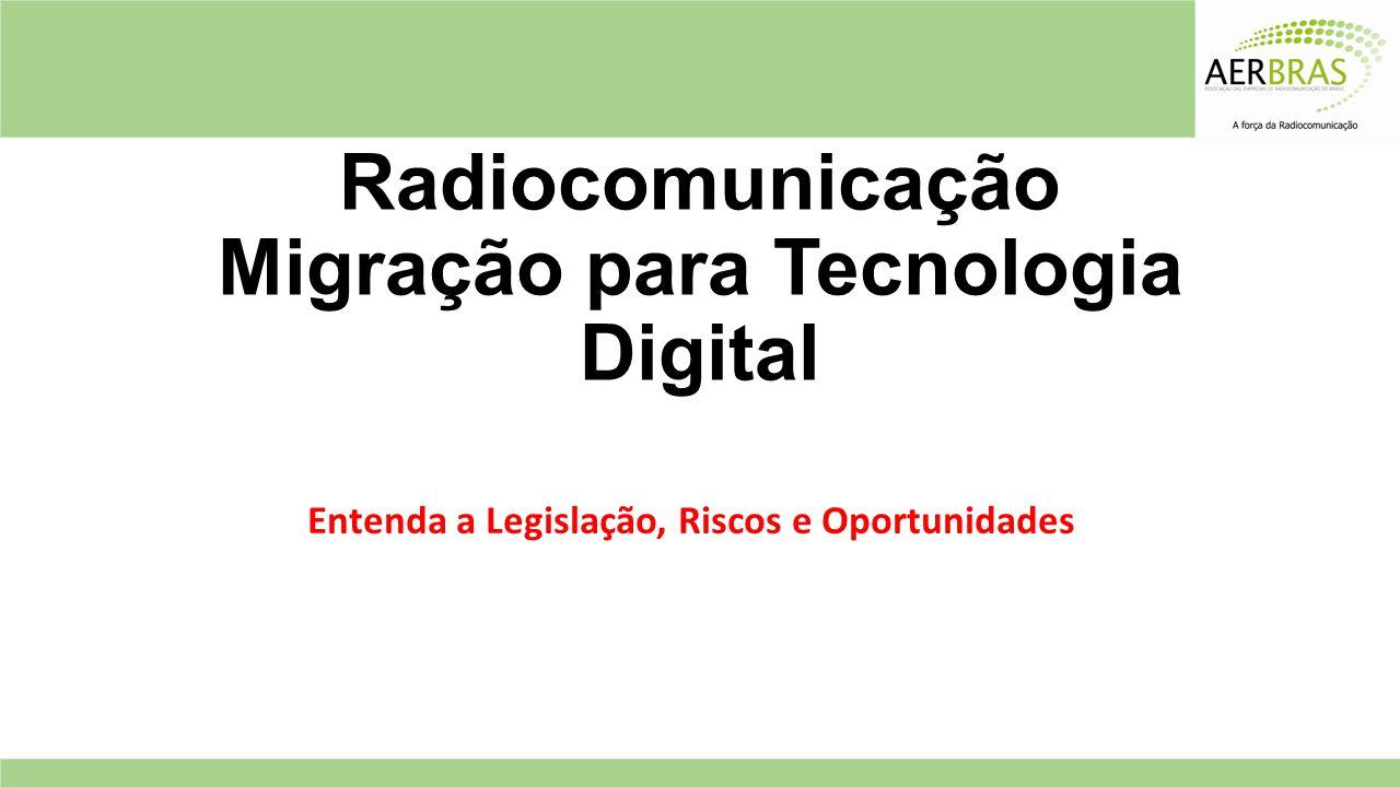Radiocomunicação Migração para Tecnologia Digital