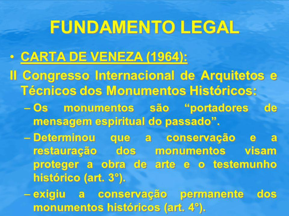 FUNDAMENTO LEGAL CARTA DE VENEZA (1964):