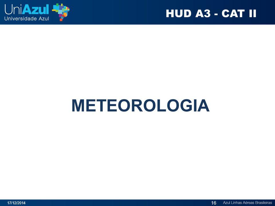 HUD A3 - CAT II METEOROLOGIA 07/04/2017