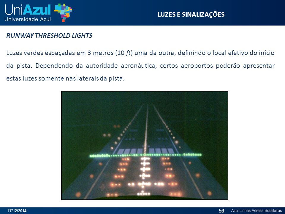 RUNWAY THRESHOLD LIGHTS