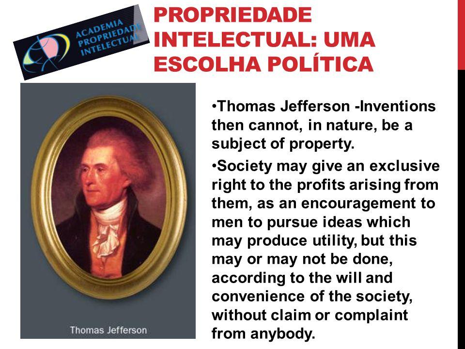 Propriedade Intelectual: uma escolha política