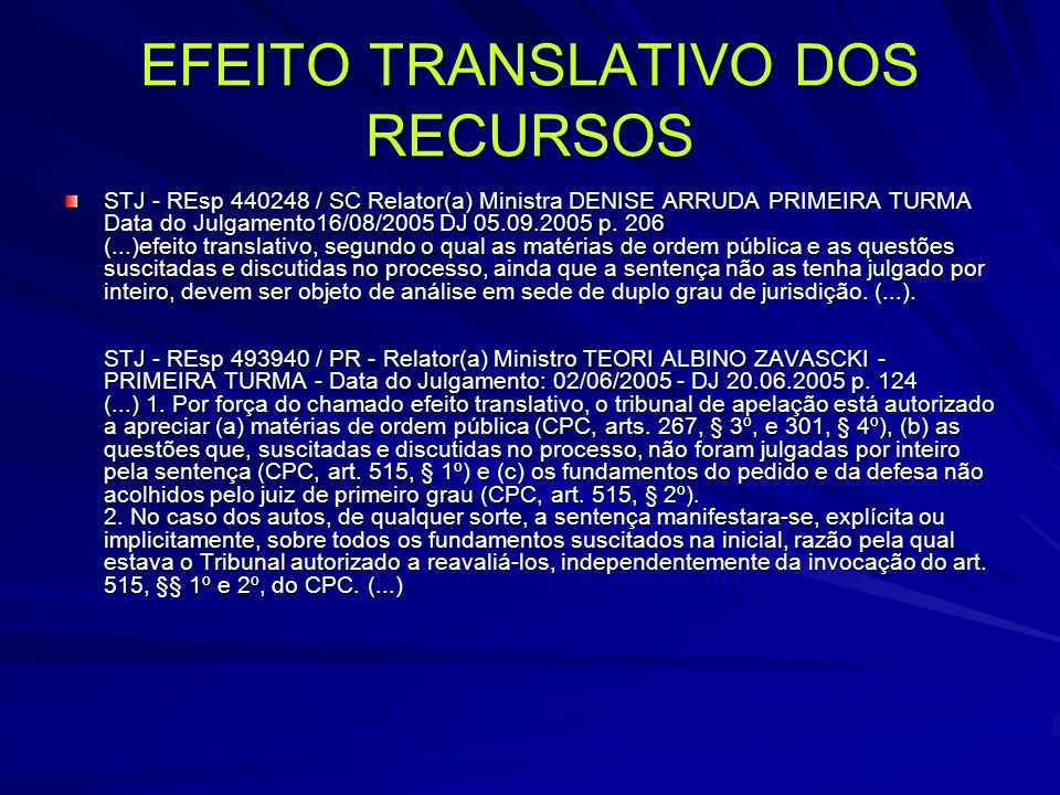 EFEITO TRANSLATIVO DOS RECURSOS