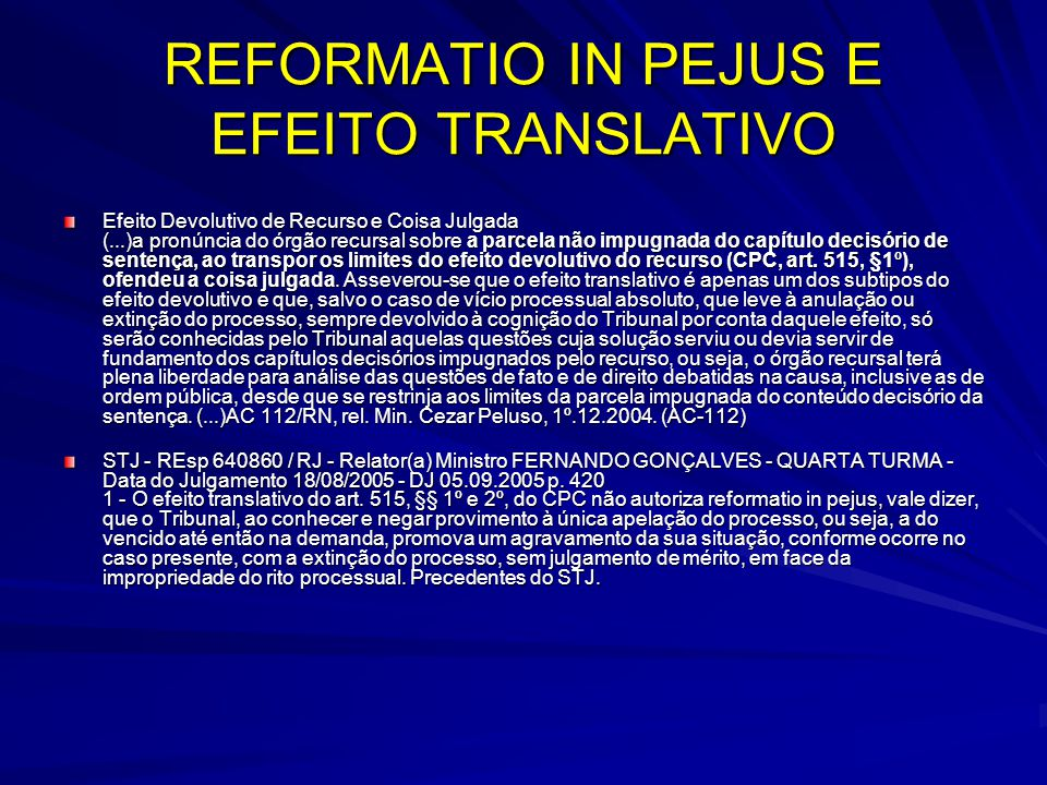 REFORMATIO IN PEJUS E EFEITO TRANSLATIVO