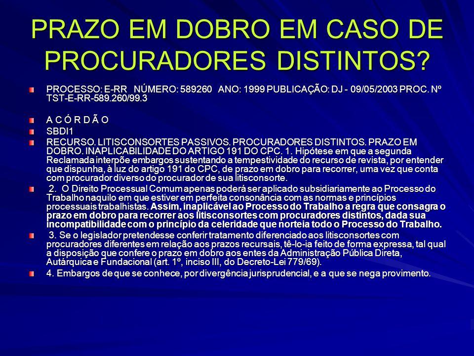 PRAZO EM DOBRO EM CASO DE PROCURADORES DISTINTOS
