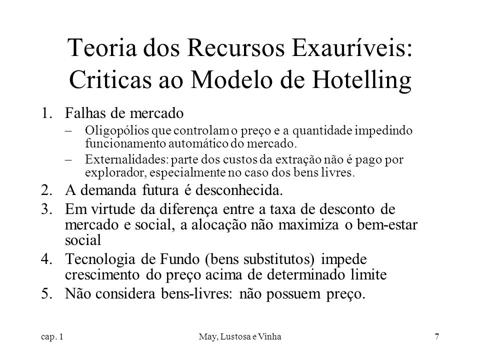 Teoria dos Recursos Exauríveis: Criticas ao Modelo de Hotelling