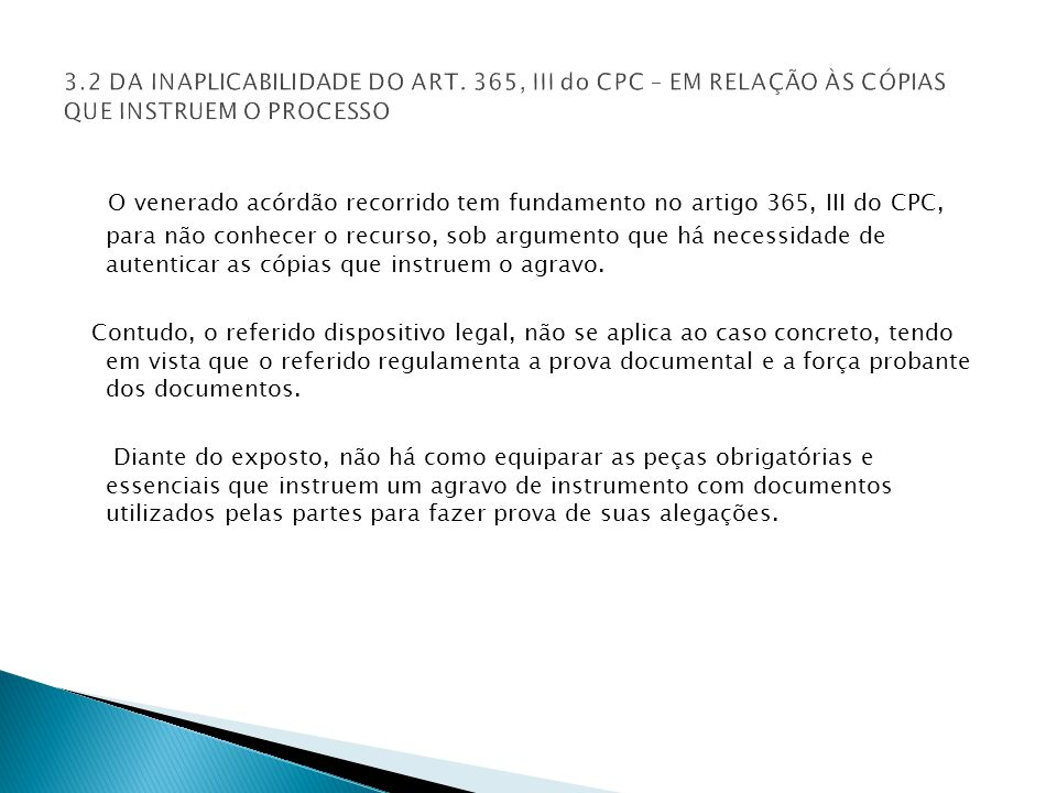 3. 2 DA INAPLICABILIDADE DO ART