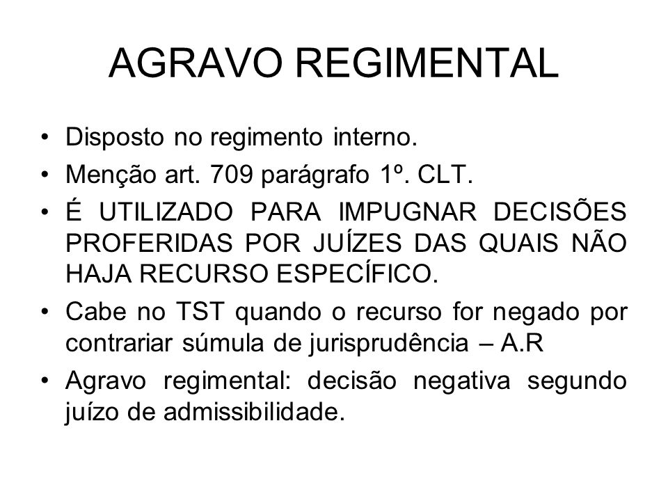 AGRAVO REGIMENTAL Disposto no regimento interno.