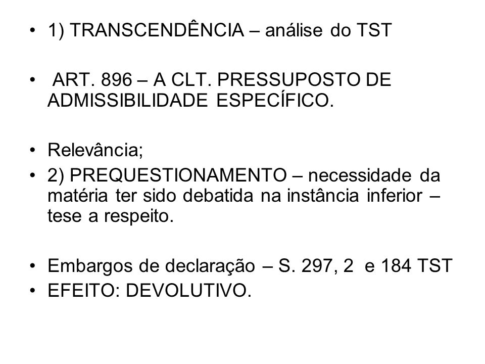 1) TRANSCENDÊNCIA – análise do TST