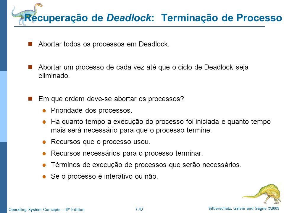 Recuperação de Deadlock: Terminação de Processo