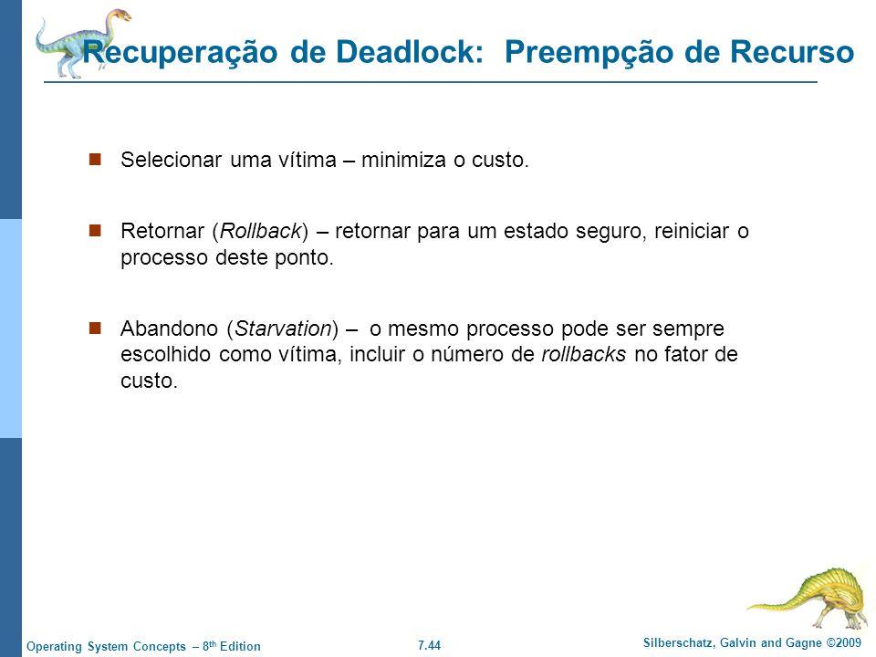 Recuperação de Deadlock: Preempção de Recurso