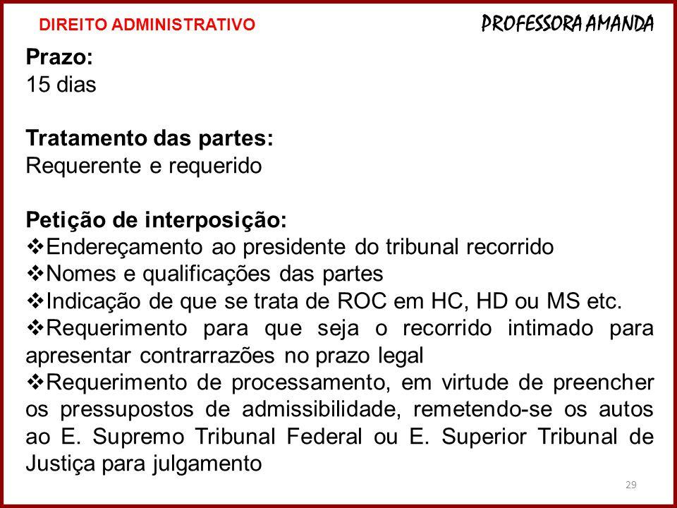 Tratamento das partes: Requerente e requerido Petição de interposição: