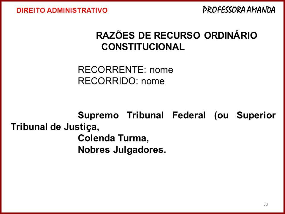 RAZÕES DE RECURSO ORDINÁRIO CONSTITUCIONAL