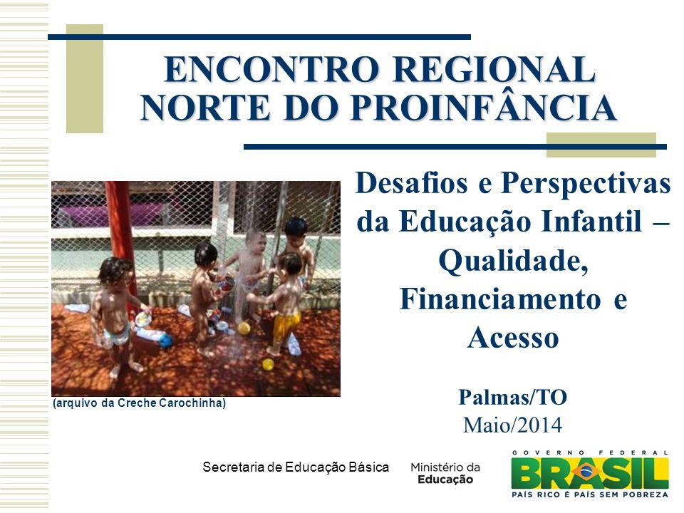 ENCONTRO REGIONAL NORTE DO PROINFÂNCIA
