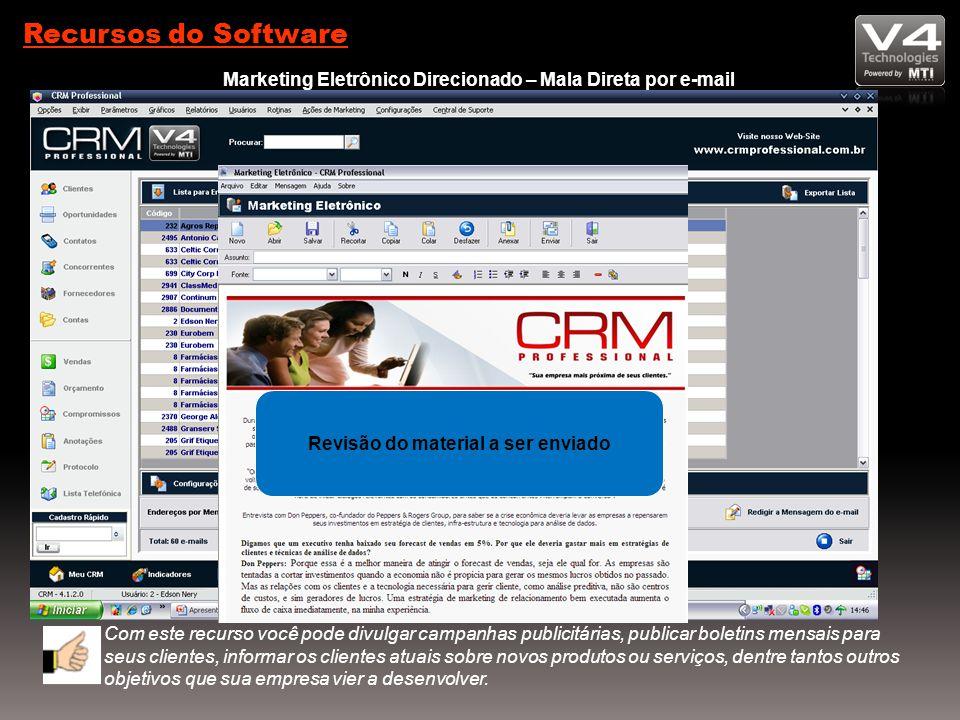 Recursos do Software Marketing Eletrônico Direcionado – Mala Direta por e-mail. Seleção dos clientes para envio do e-mail.