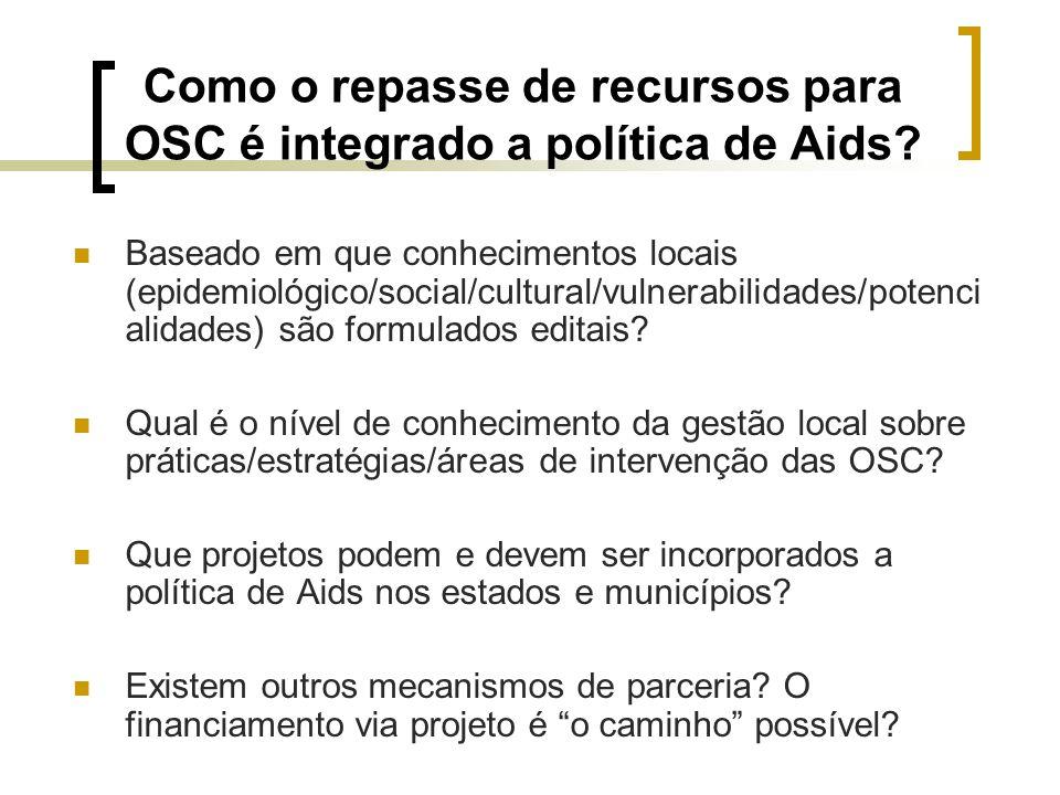 Como o repasse de recursos para OSC é integrado a política de Aids