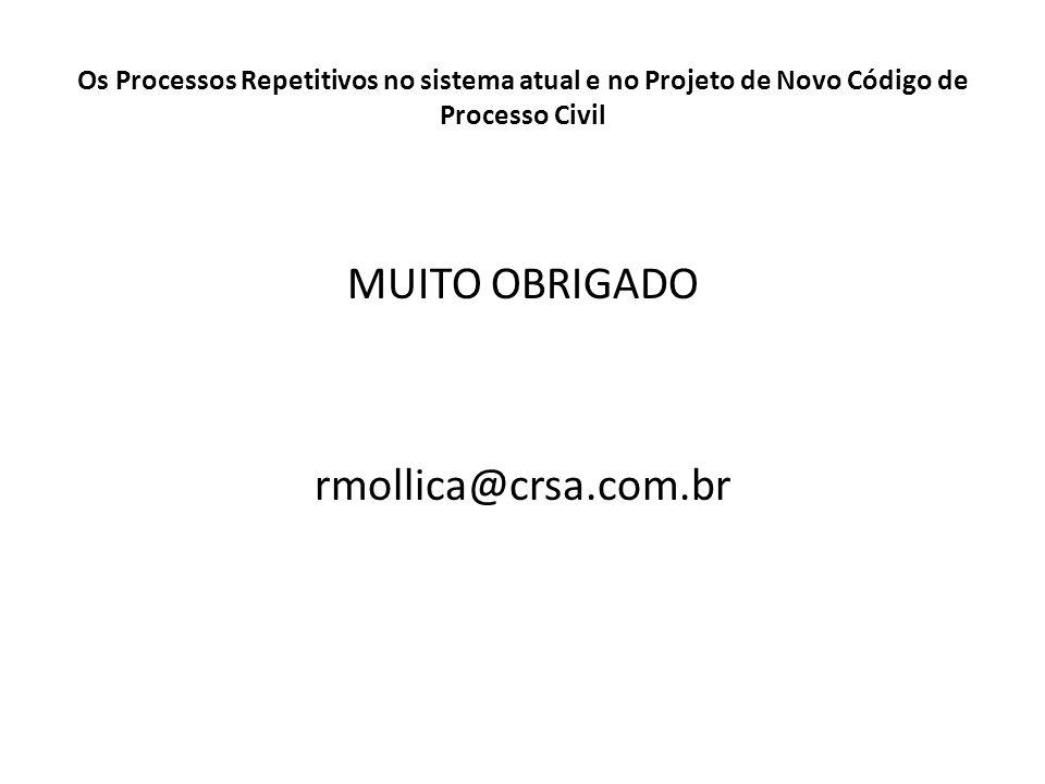 MUITO OBRIGADO rmollica@crsa.com.br