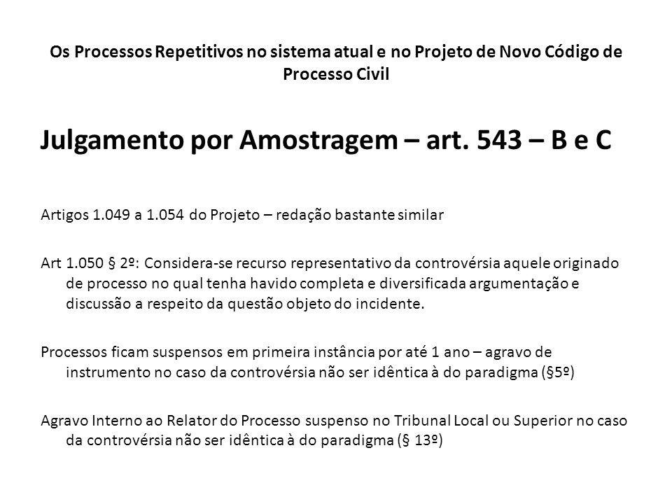 Julgamento por Amostragem – art. 543 – B e C