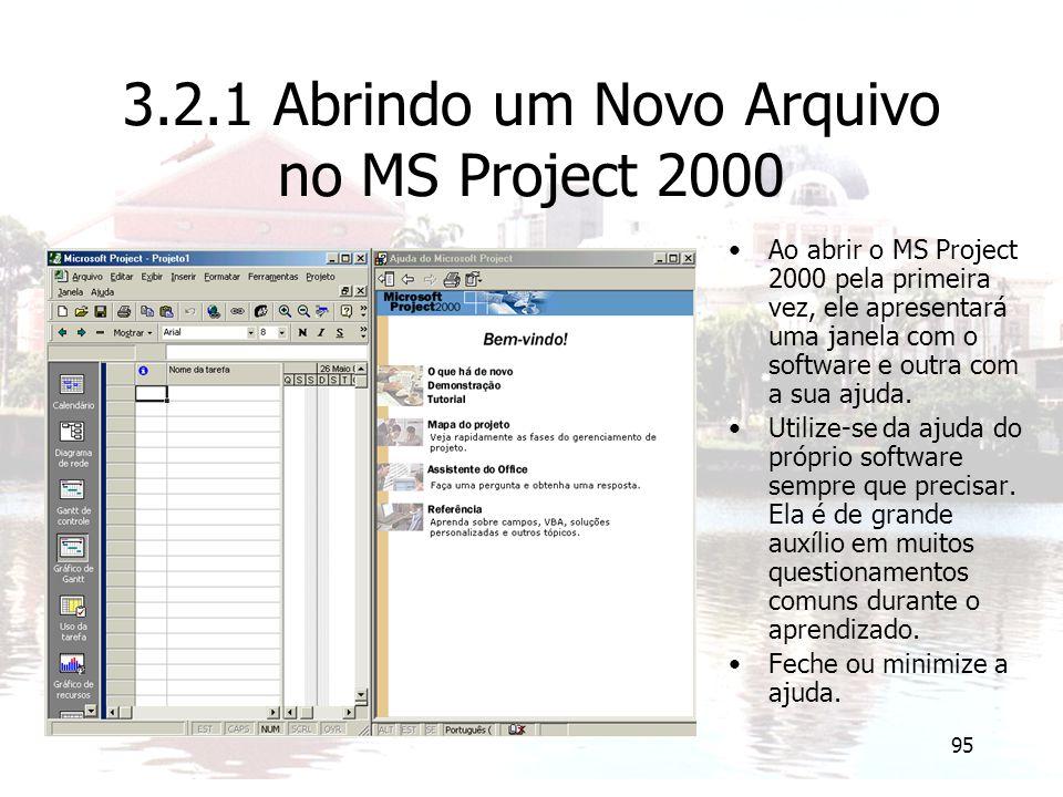 3.2.1 Abrindo um Novo Arquivo no MS Project 2000