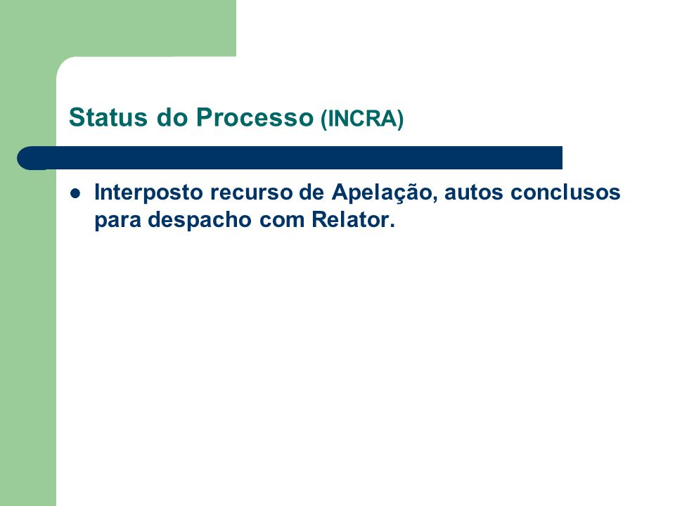 Status do Processo (INCRA)