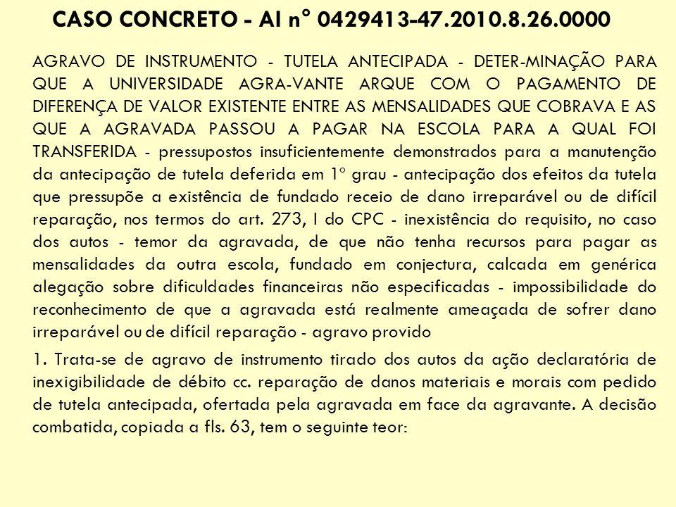 CASO CONCRETO - AI n° 0429413-47.2010.8.26.0000