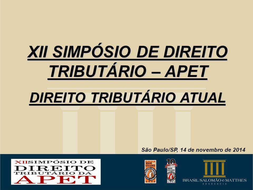 XII SIMPÓSIO DE DIREITO TRIBUTÁRIO – APET DIREITO TRIBUTÁRIO ATUAL