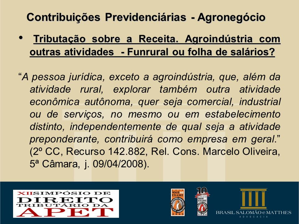 Contribuições Previdenciárias - Agronegócio
