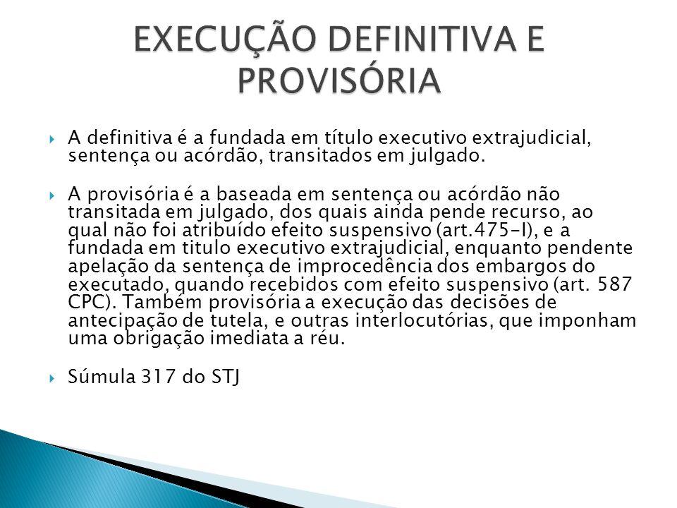 EXECUÇÃO DEFINITIVA E PROVISÓRIA
