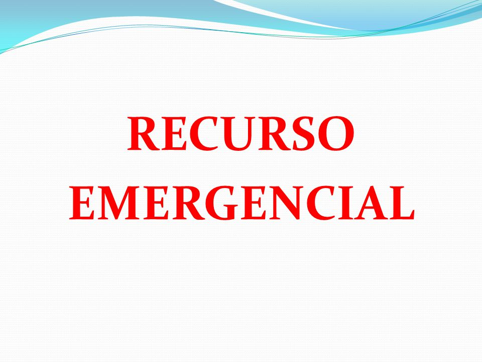 RECURSO EMERGENCIAL