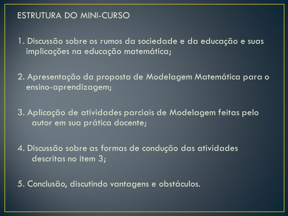 ESTRUTURA DO MINI-CURSO 1