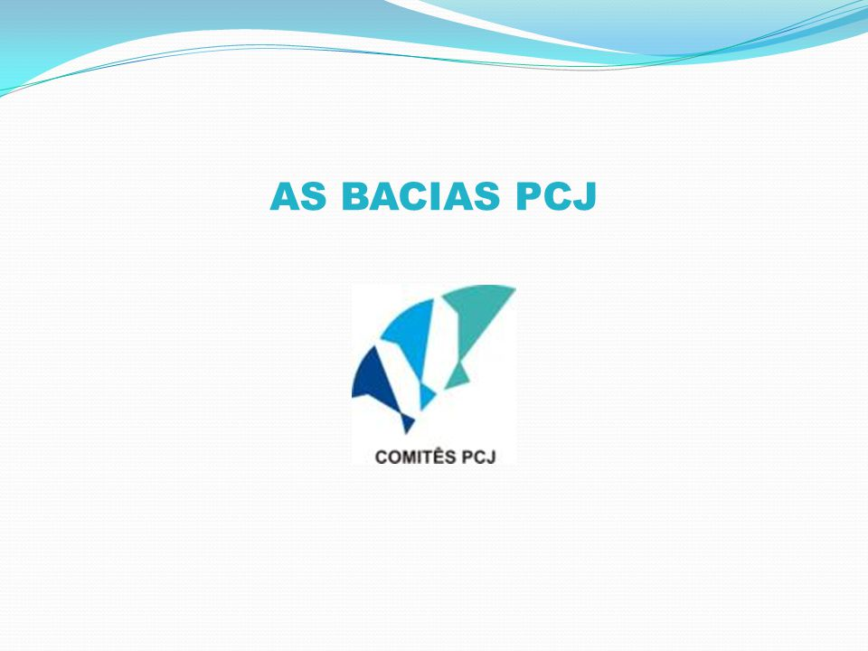 AS BACIAS PCJ