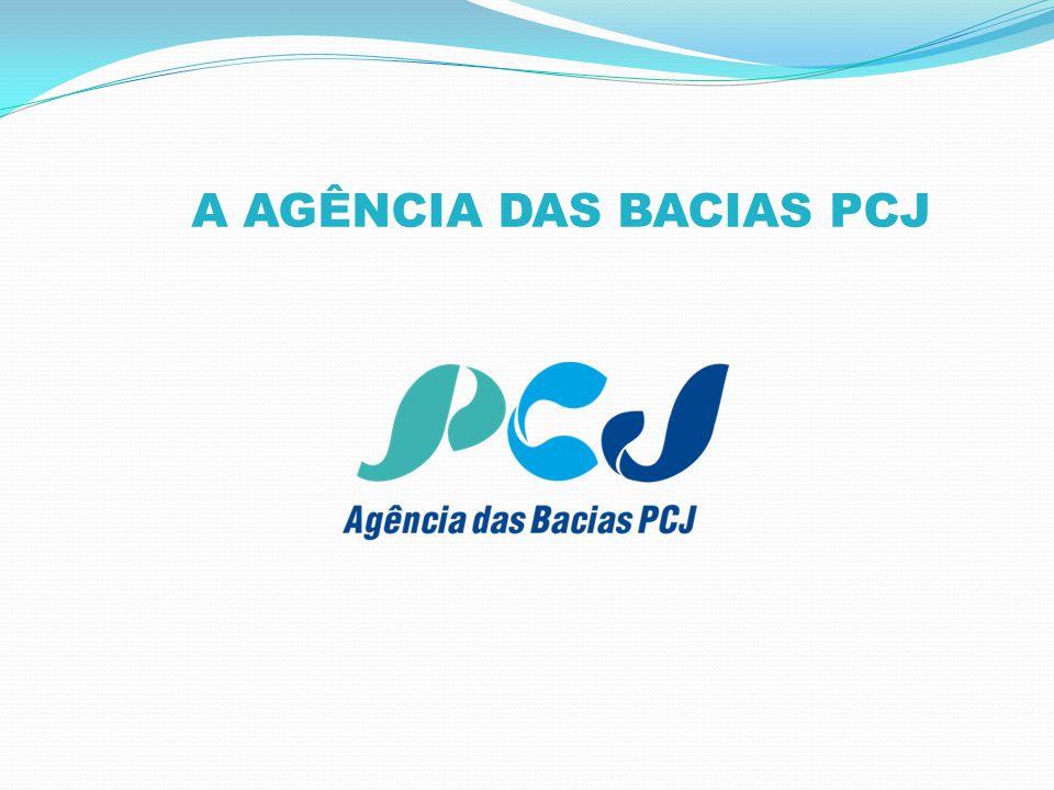 A AGÊNCIA DAS BACIAS PCJ