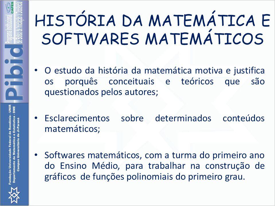 HISTÓRIA DA MATEMÁTICA E SOFTWARES MATEMÁTICOS