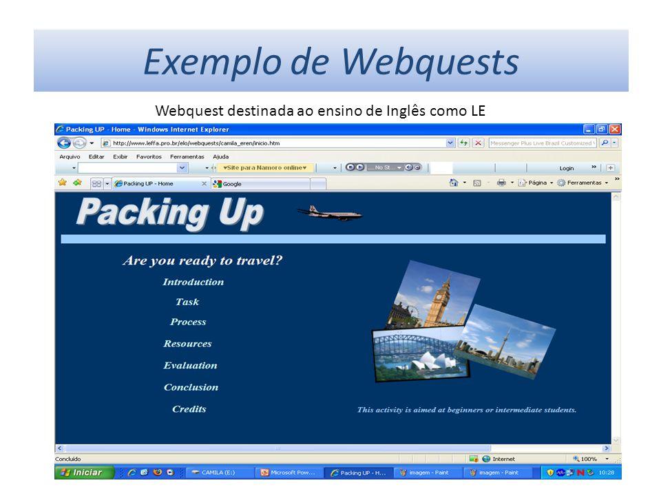 Exemplo de Webquests Webquest destinada ao ensino de Inglês como LE