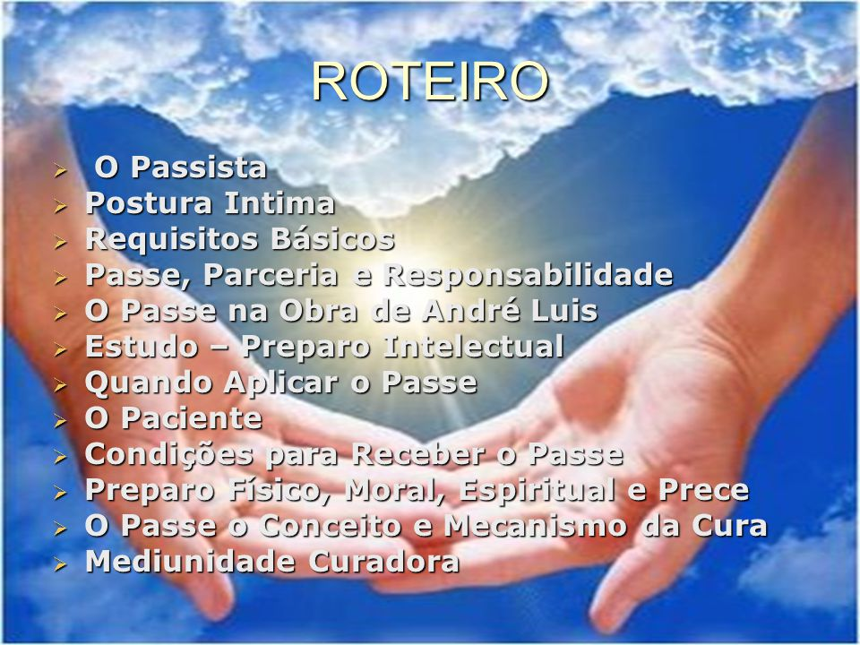 ROTEIRO O Passista Postura Intima Requisitos Básicos