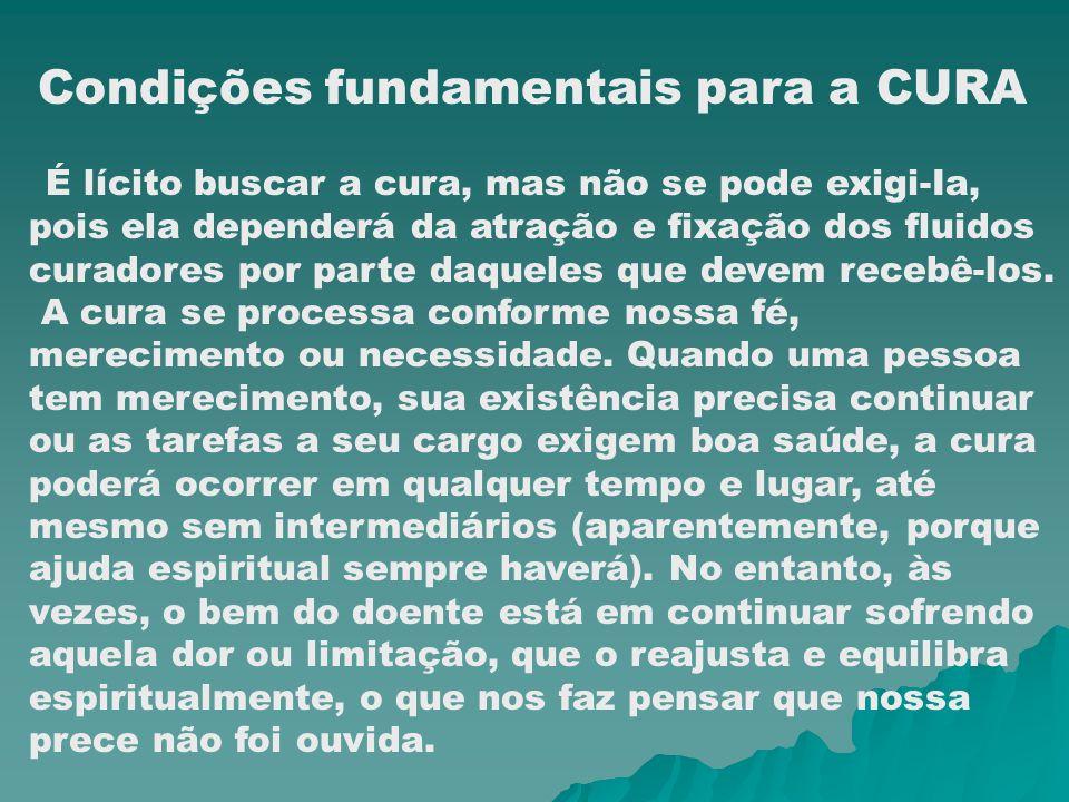 Condições fundamentais para a CURA