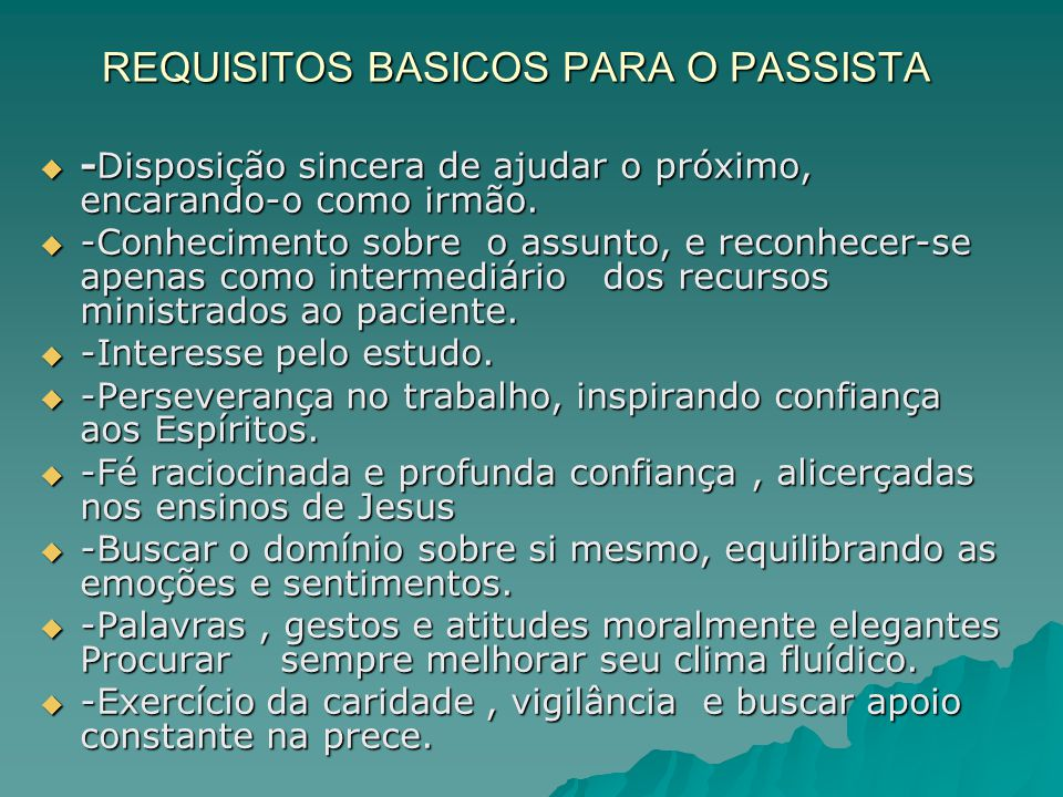 REQUISITOS BASICOS PARA O PASSISTA