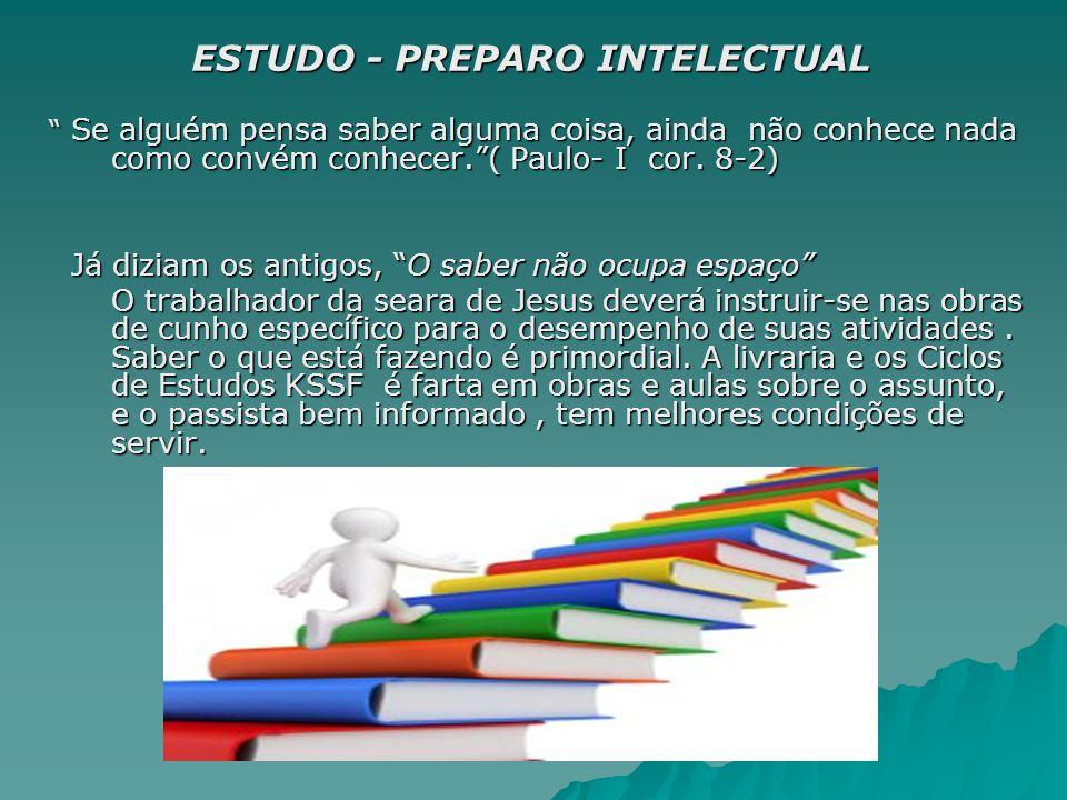 ESTUDO - PREPARO INTELECTUAL
