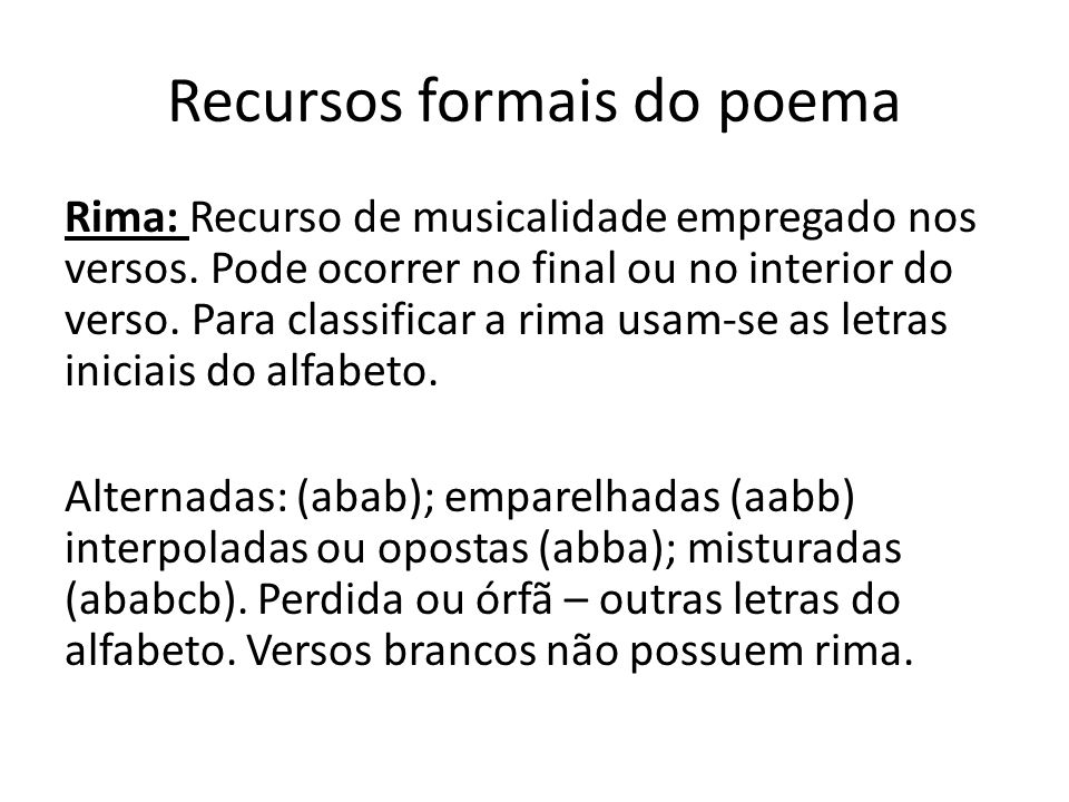 Recursos formais do poema