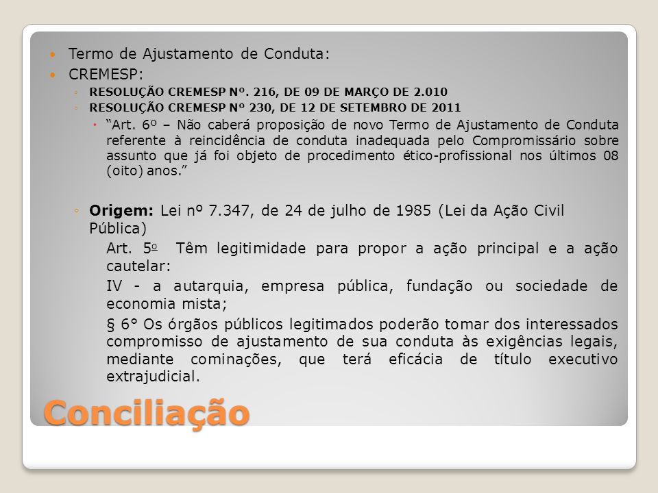 Conciliação Termo de Ajustamento de Conduta: CREMESP: