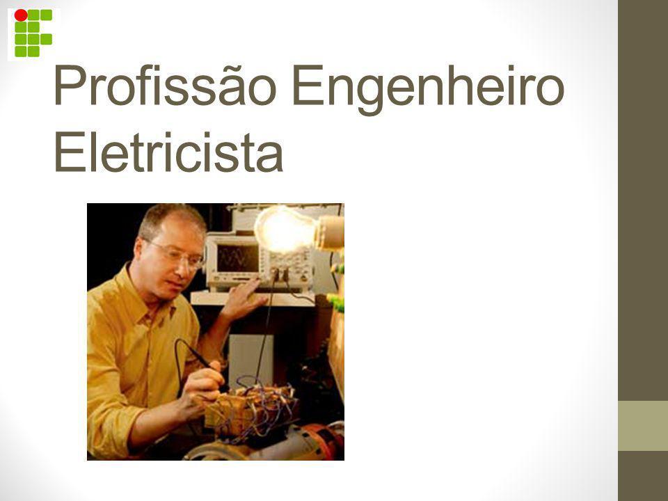 Profissão Engenheiro Eletricista